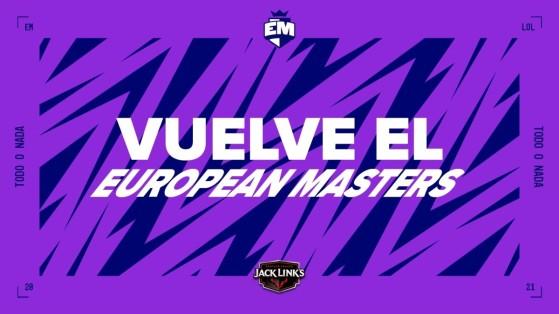 LoL - European Masters 2021 Spring: Equipos, resultados y clasificación final