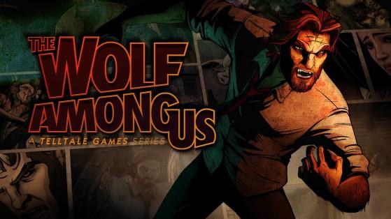 The Wolf Among Us está gratis en la Epic Games Store