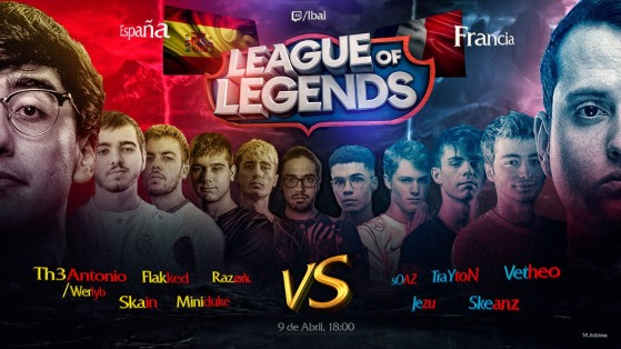 LoL: España vs Francia, el duelo histórico organizado por Ibai en el que nos jugamos el honor
